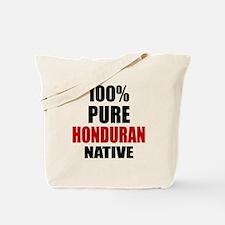 100 % Pure Honduran Native Tote Bag