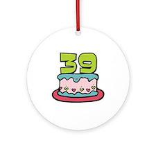 39th Birthday Cake Ornament (Round)
