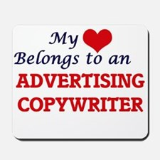 My Heart Belongs to an Advertising Copyw Mousepad