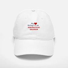 My Heart Belongs to an Aeronautical Engineer Baseball Baseball Cap