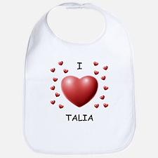 I Love Talia - Bib