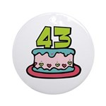 43 Birthday Cake Ornament (Round)