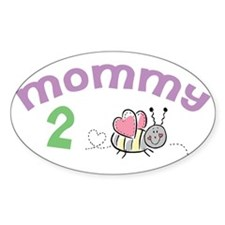 Mommy 2 Bee ! Oval Decal