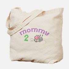Mommy 2 Bee ! Tote Bag
