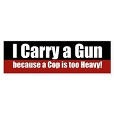I carry a GUN Bumper Car Sticker