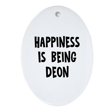 Happiness is being Deon Oval Ornament