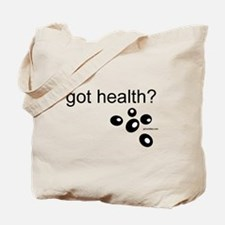 got health? Tote Bag