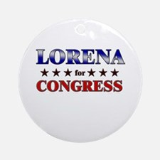 LORENA for congress Ornament (Round)