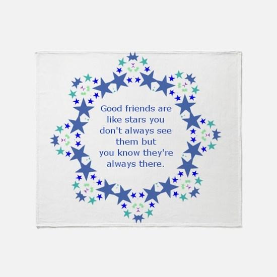 Friends are Like Stars Friendship Qu Throw Blanket