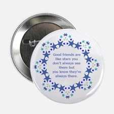 "Friends are Like Stars Friendship Quo 2.25"" Button"