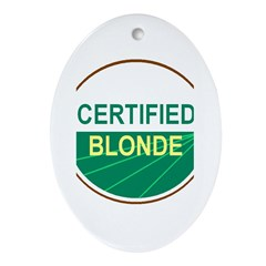 CERTIFIED BLONDE Oval Ornament