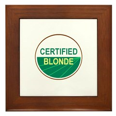 CERTIFIED BLONDE Framed Tile