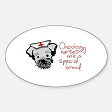 Oncology Nurses are a Special Breed Decal