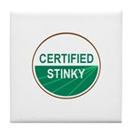 CERTIFIED STINKY Tile Coaster