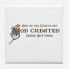 God Created Setters Tile Coaster