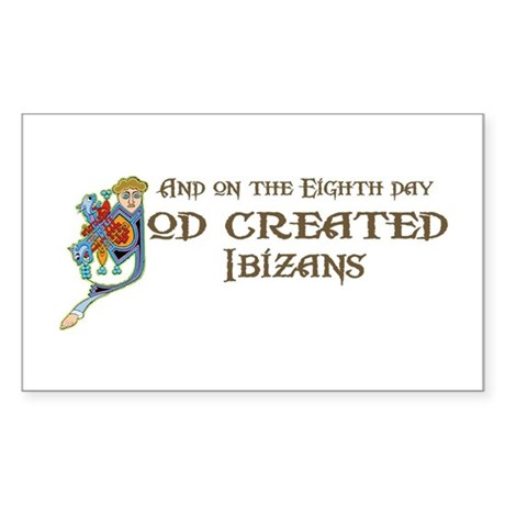 God Created Ibizans Rectangle Sticker