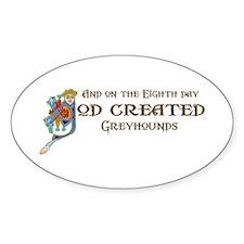 God Created Greyhounds Oval Decal