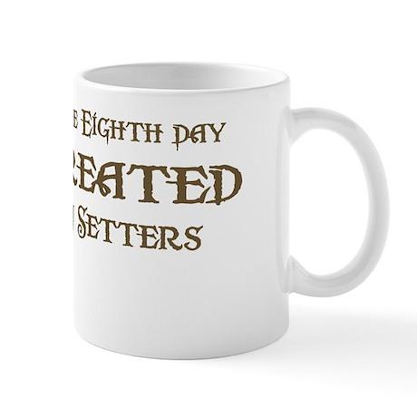 God Created Setters Mug