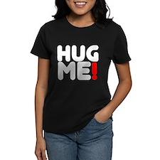 Hug Me! Tee