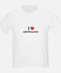 I Love AMONTILLADOS T-Shirt