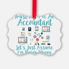 Trust Me I'm An Accountant Ornament