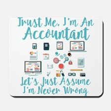 Trust Me I'm An Accountant Mousepad