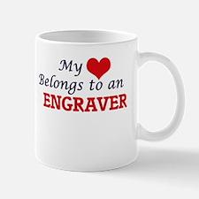My Heart Belongs to an Engraver Mugs