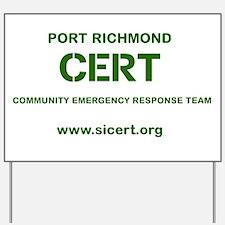 Port Richmond CERT Yard Sign