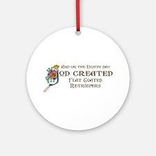 God Created Flatcoats Ornament (Round)