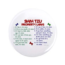 "Shih Tzu Property Laws 2 3.5"" Button"