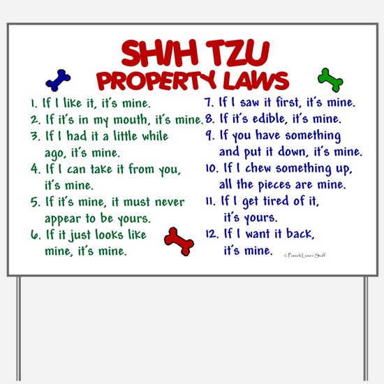 Shih Tzu Property Laws 2 Yard Sign