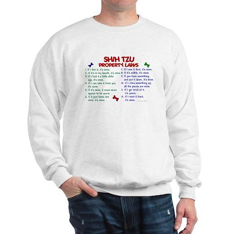 Shih Tzu Property Laws 2 Sweatshirt