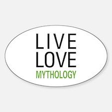 Live Love Mythology Oval Decal