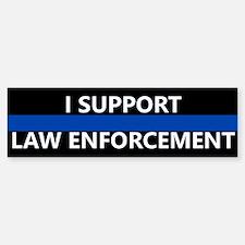 I Support Law Enforcement 3 Bumper Bumper Bumper Sticker