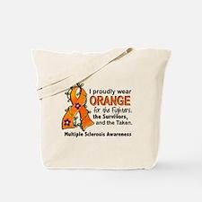 For Fighters Survivors Taken MS Tote Bag