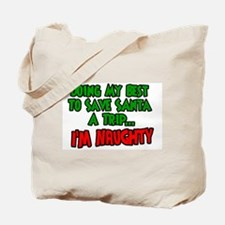 Unique Naughty sayings Tote Bag