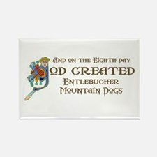God Created Entlebuchers Rectangle Magnet