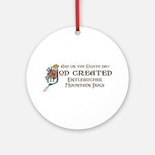 God Created Entlebuchers Ornament (Round)