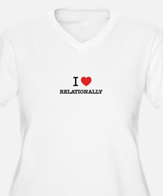 I Love RELATIONALLY Plus Size T-Shirt