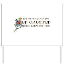 God Created Shepherds Yard Sign