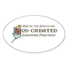 God Created Dobermans Oval Decal