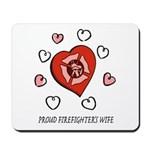 Proud Firefighter's Wife Mousepad