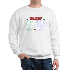 Weimaraner Property Laws 2 Sweatshirt