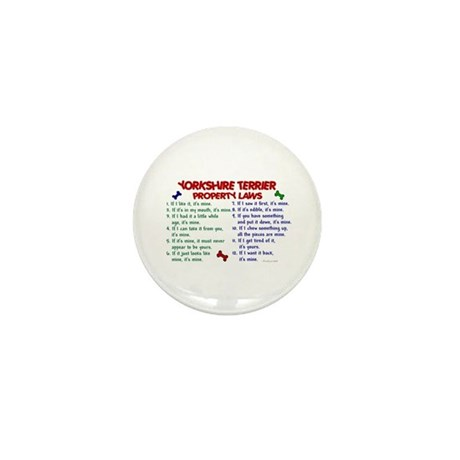 Yorkshire Terrier Property Laws 2 Mini Button