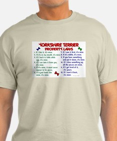 Yorkshire Terrier Property Laws 2 T-Shirt