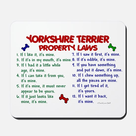 Yorkshire Terrier Property Laws 2 Mousepad