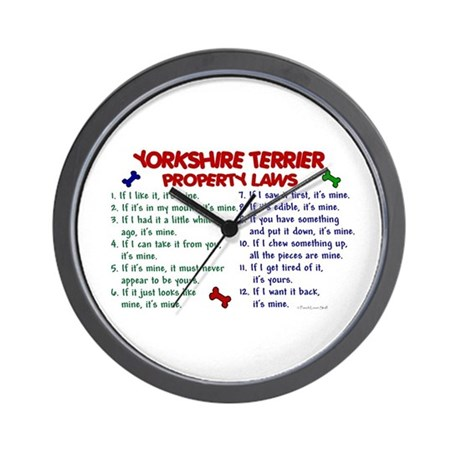 Yorkshire Terrier Property Laws 2 Wall Clock