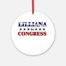 LILLIANA for congress Ornament (Round)