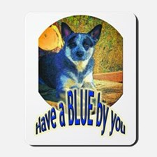 """Blue By You"" Mousepad"
