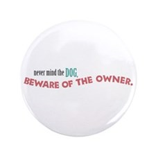 "Beware of Dog 3.5"" Button"